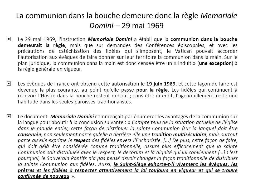 La communion dans la bouche demeure donc la règle Memoriale Domini – 29 mai 1969