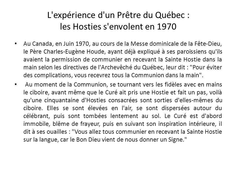 L expérience d un Prêtre du Québec : les Hosties s envolent en 1970