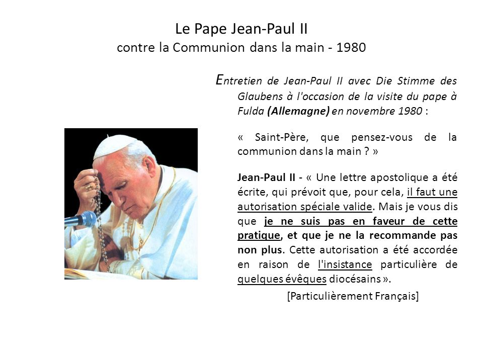 Le Pape Jean-Paul II contre la Communion dans la main - 1980