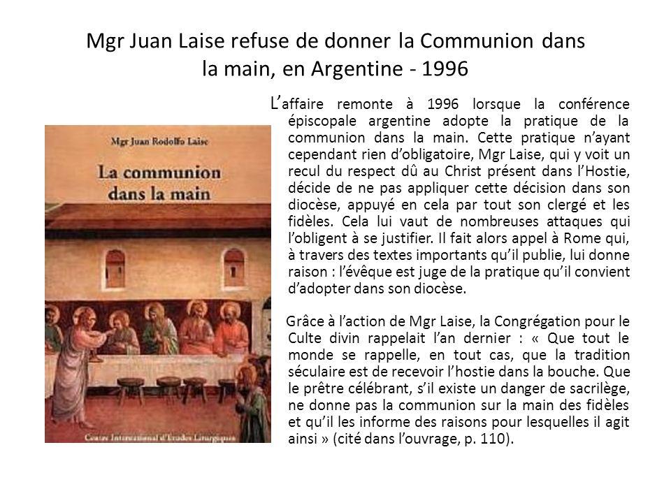 Mgr Juan Laise refuse de donner la Communion dans la main, en Argentine - 1996
