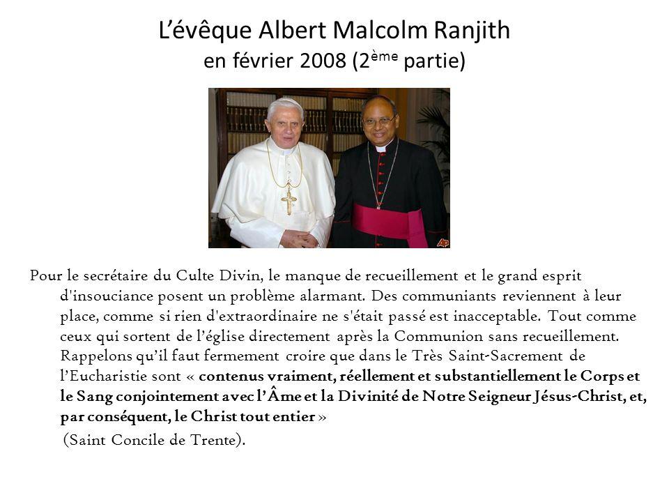 L'évêque Albert Malcolm Ranjith en février 2008 (2ème partie)