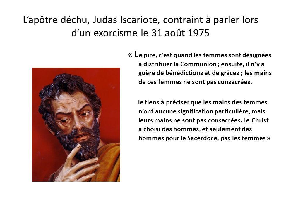 L'apôtre déchu, Judas Iscariote, contraint à parler lors d'un exorcisme le 31 août 1975