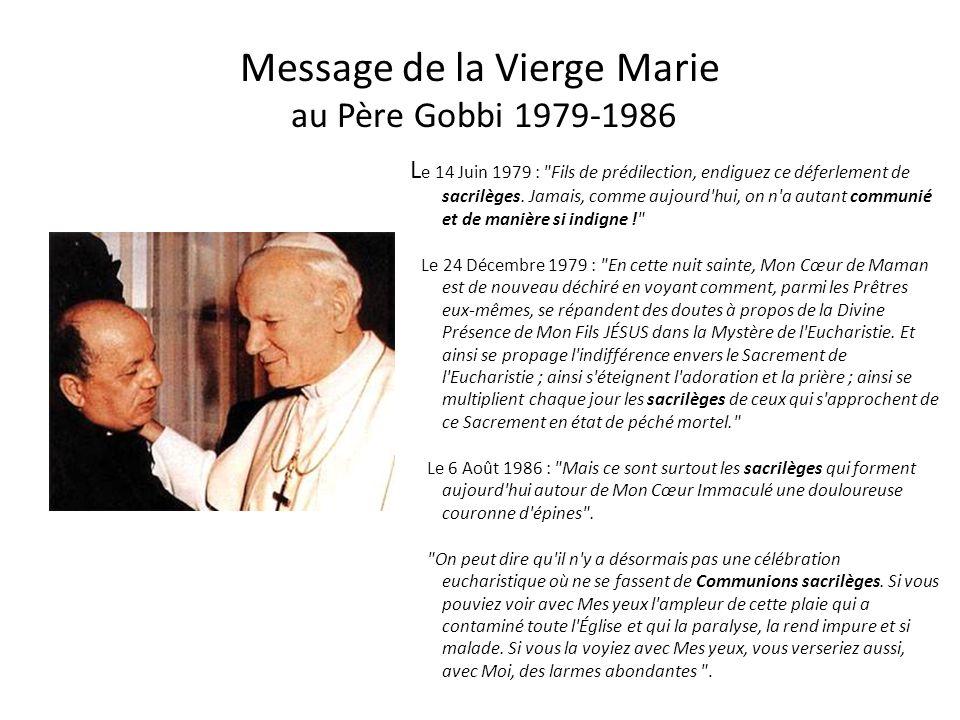 Message de la Vierge Marie au Père Gobbi 1979-1986