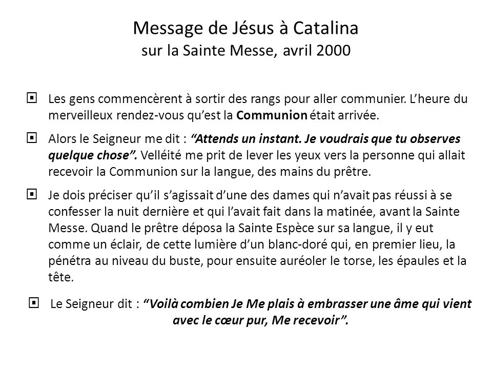 Message de Jésus à Catalina sur la Sainte Messe, avril 2000