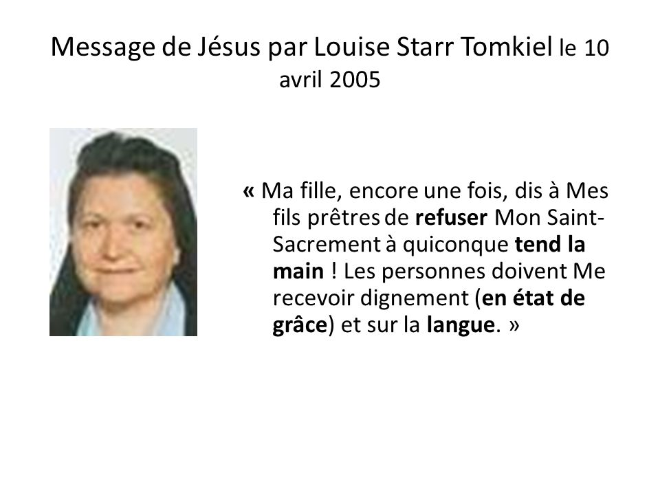 Message de Jésus par Louise Starr Tomkiel le 10 avril 2005