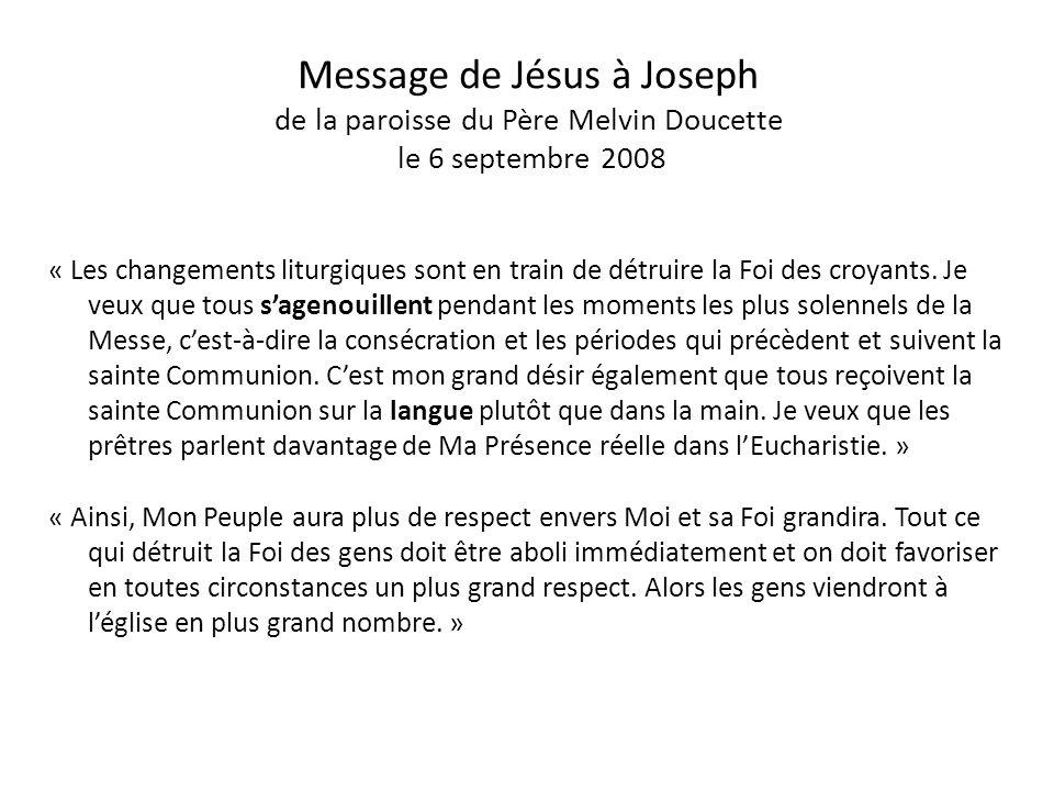 Message de Jésus à Joseph de la paroisse du Père Melvin Doucette le 6 septembre 2008