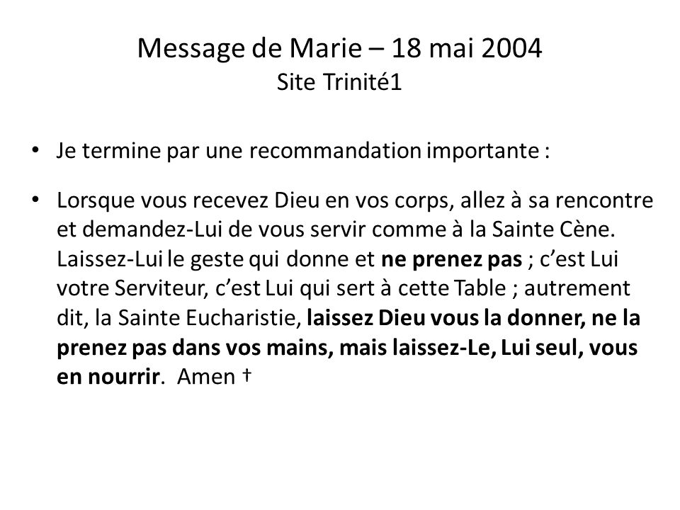 Message de Marie – 18 mai 2004 Site Trinité1