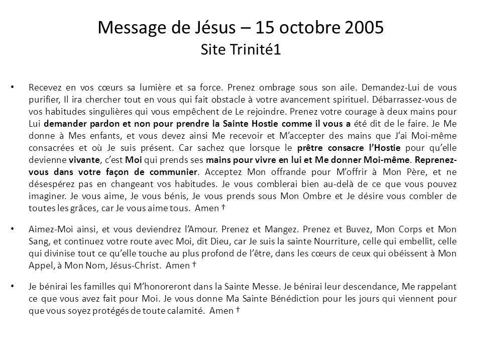 Message de Jésus – 15 octobre 2005 Site Trinité1