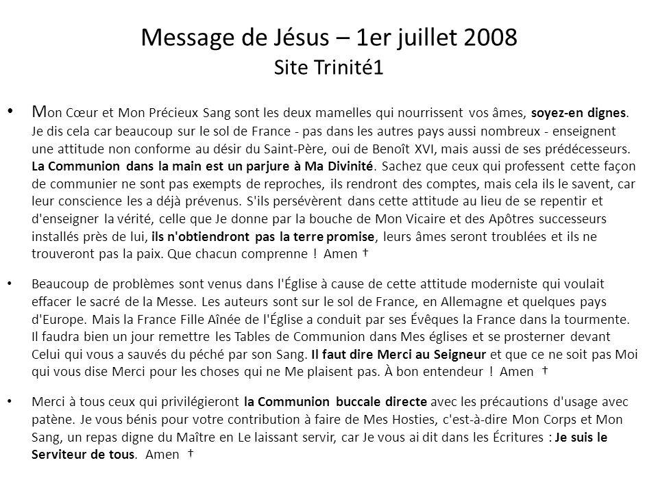 Message de Jésus – 1er juillet 2008 Site Trinité1