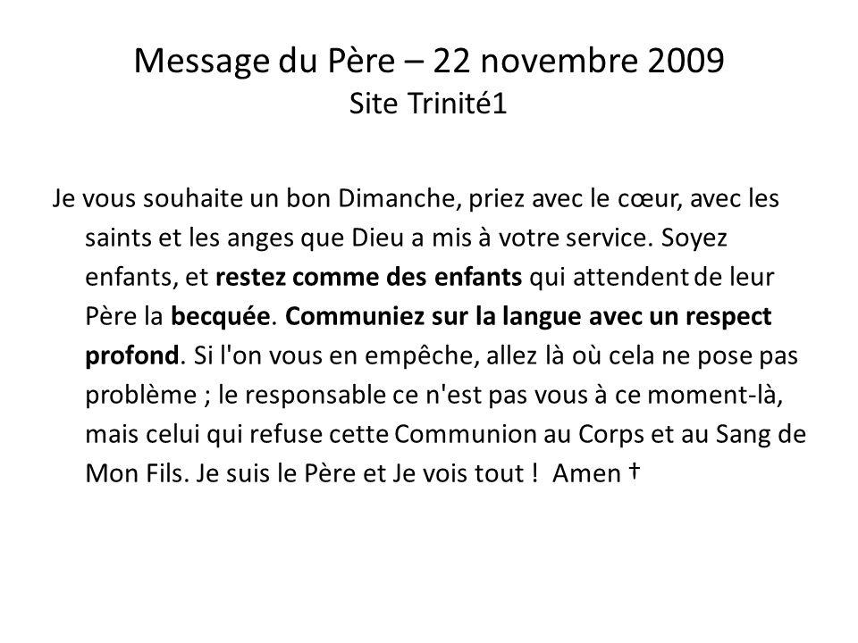Message du Père – 22 novembre 2009 Site Trinité1
