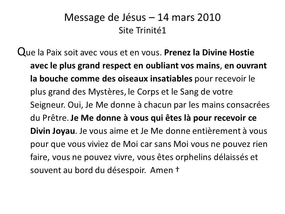 Message de Jésus – 14 mars 2010 Site Trinité1