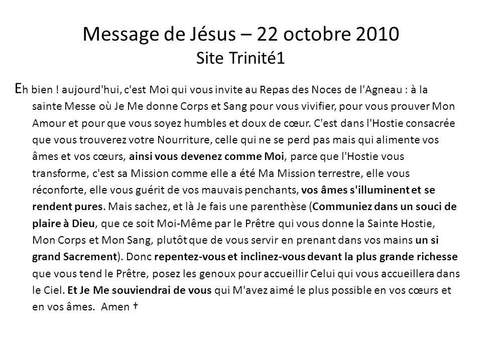 Message de Jésus – 22 octobre 2010 Site Trinité1