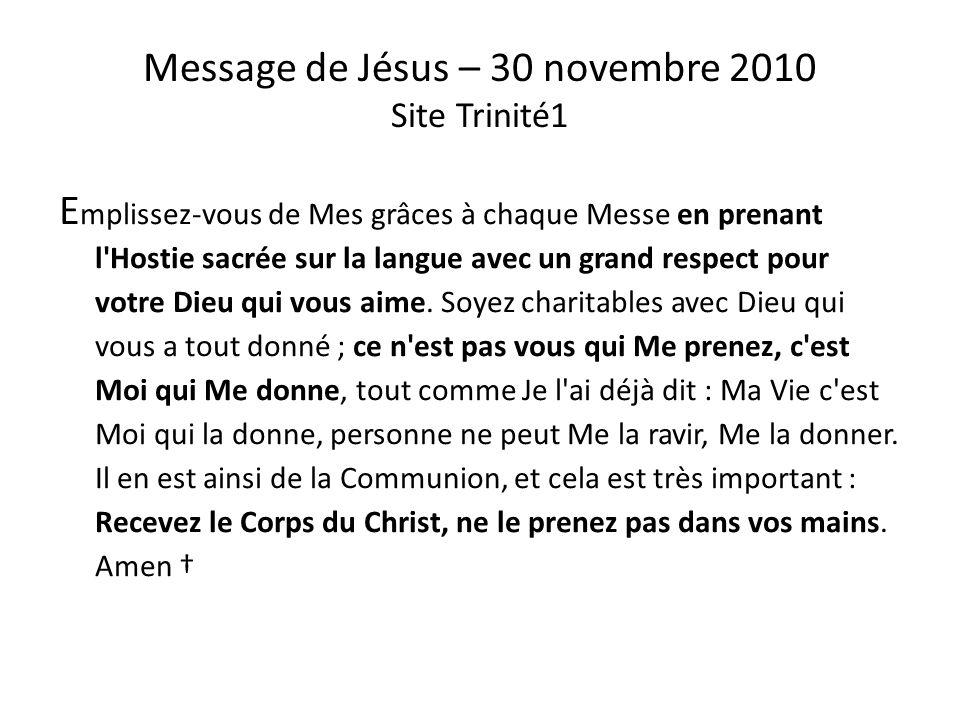 Message de Jésus – 30 novembre 2010 Site Trinité1