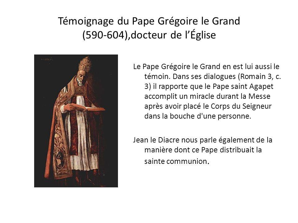 Témoignage du Pape Grégoire le Grand (590-604),docteur de l'Église
