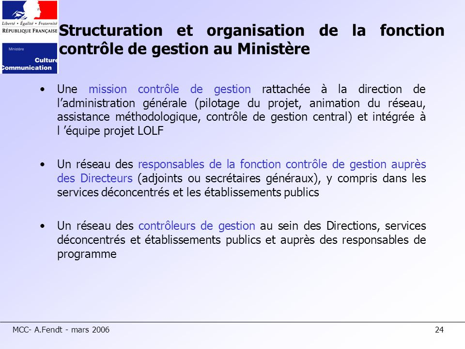 Structuration et organisation de la fonction contrôle de gestion au Ministère