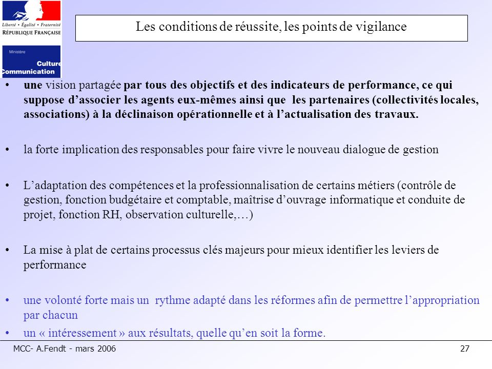 Les conditions de réussite, les points de vigilance