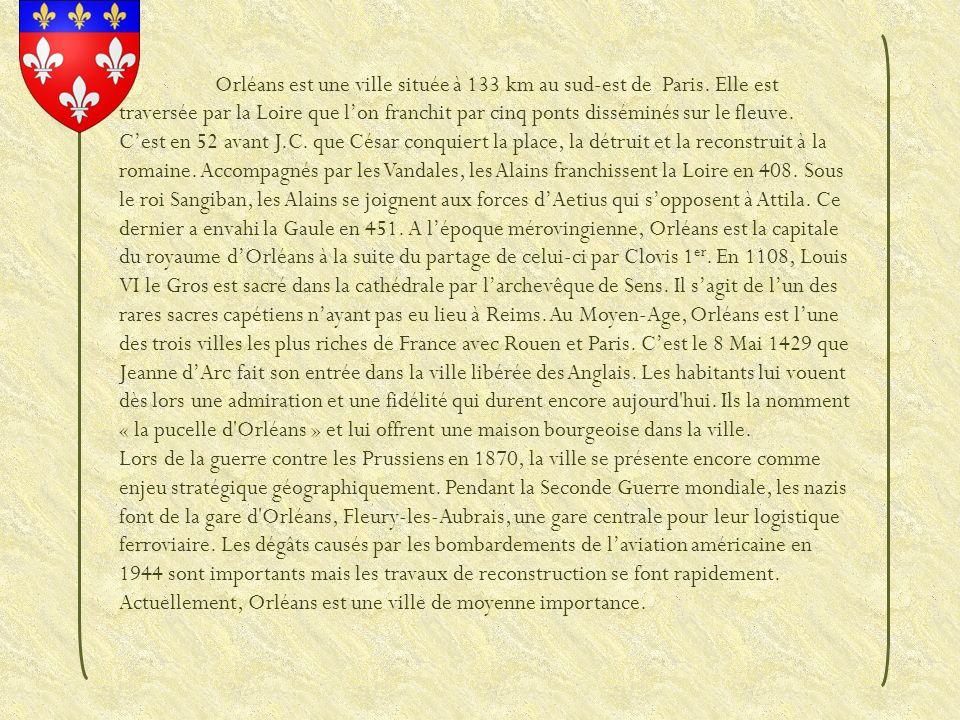 Orléans est une ville située à 133 km au sud-est de Paris