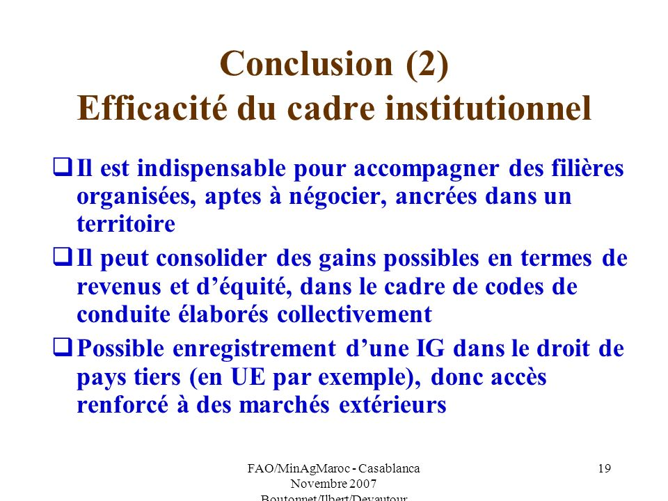 Conclusion (2) Efficacité du cadre institutionnel