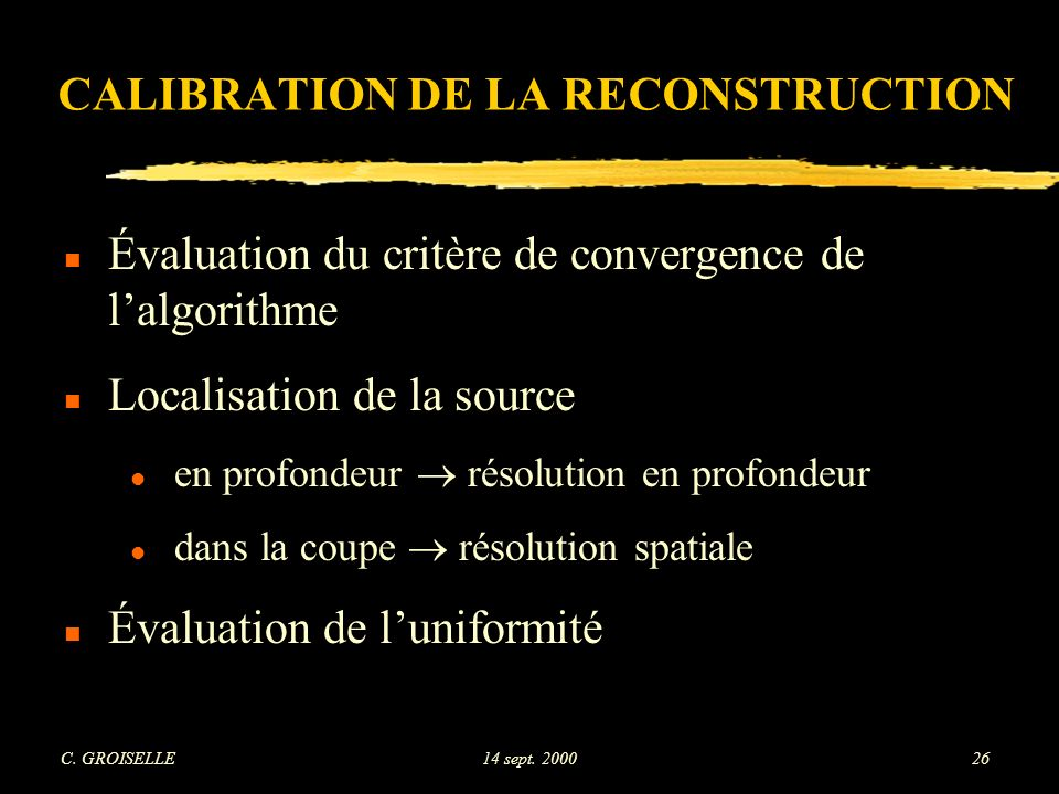 CALIBRATION DE LA RECONSTRUCTION