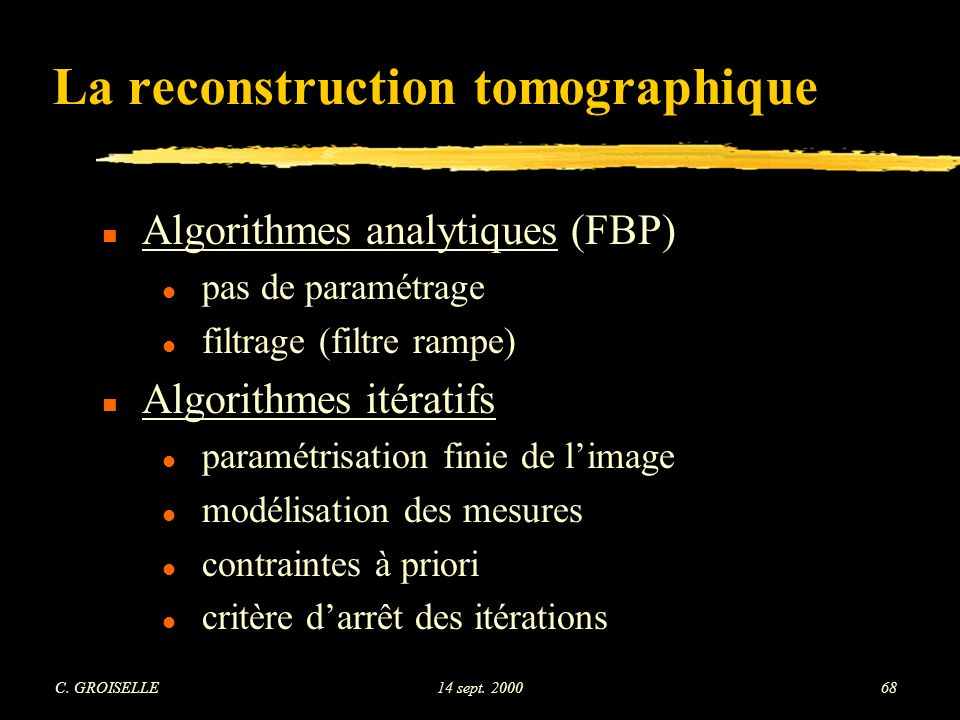 La reconstruction tomographique