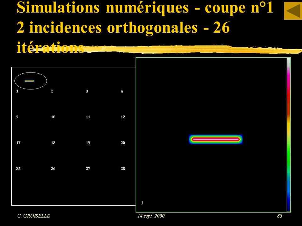 Simulations numériques - coupe n°1 2 incidences orthogonales - 26 itérations