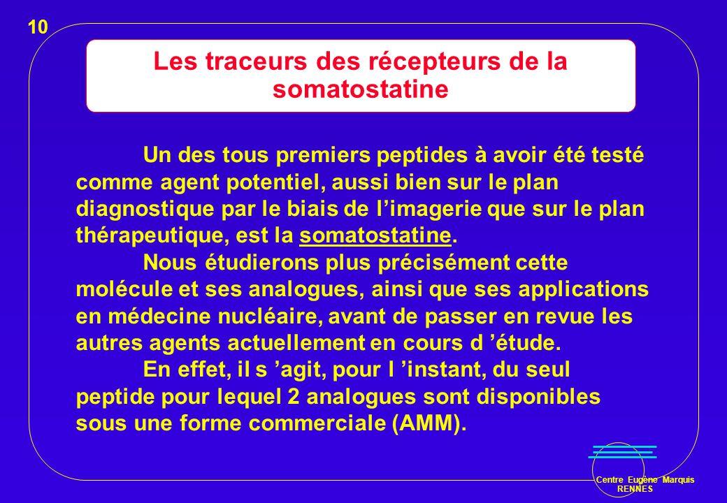 Les traceurs des récepteurs de la somatostatine