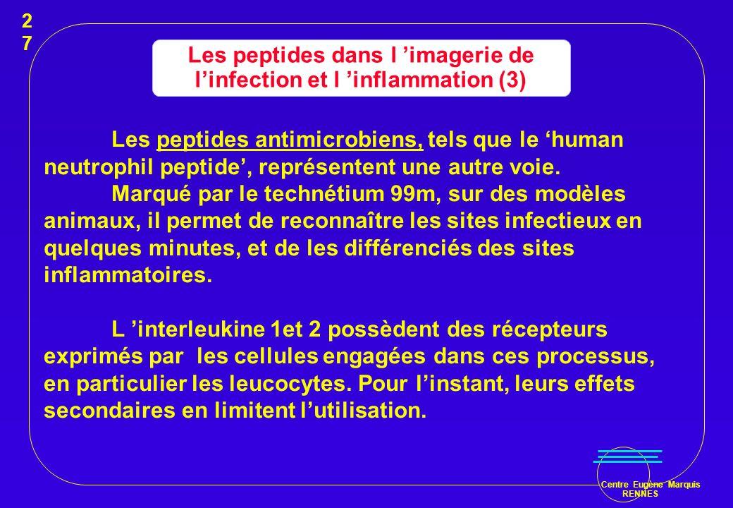 Les peptides dans l 'imagerie de l'infection et l 'inflammation (3)