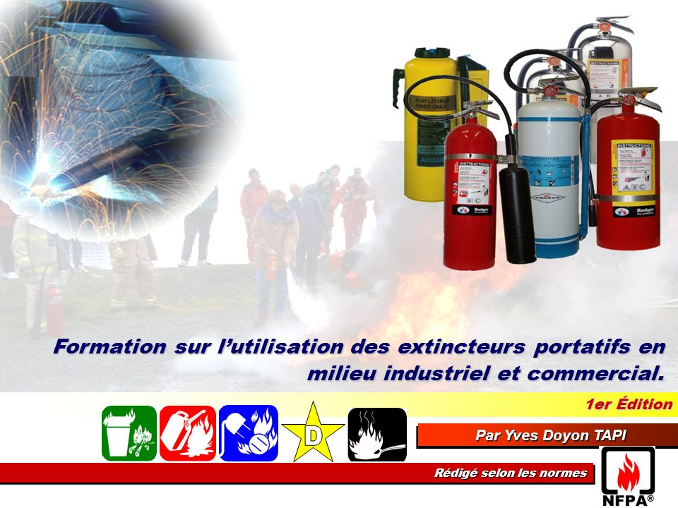 Formation sur l'utilisation des extincteurs portatifs en milieu industriel et commercial.