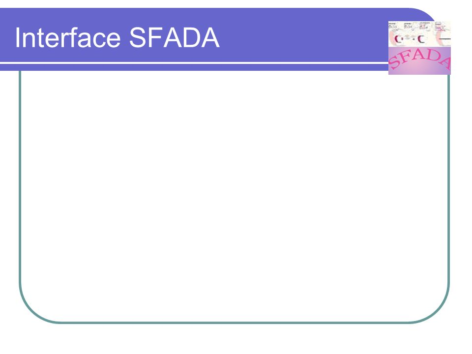 Interface SFADA