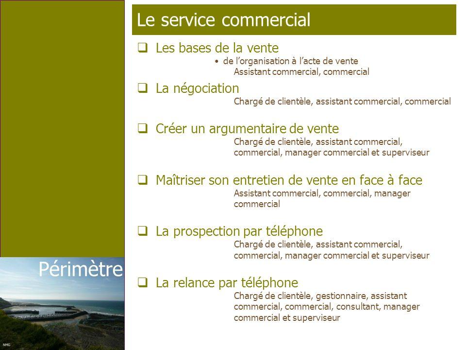 Le service commercial Les bases de la vente La négociation