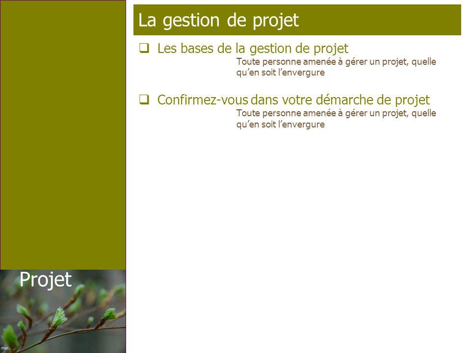 La gestion de projet Les bases de la gestion de projet