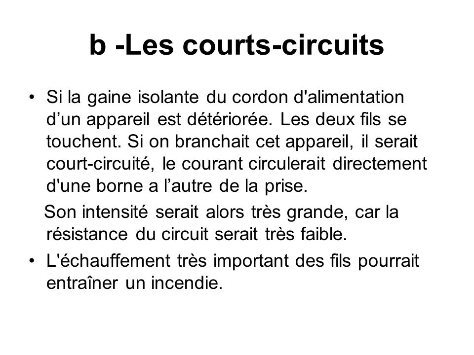 b -Les courts-circuits