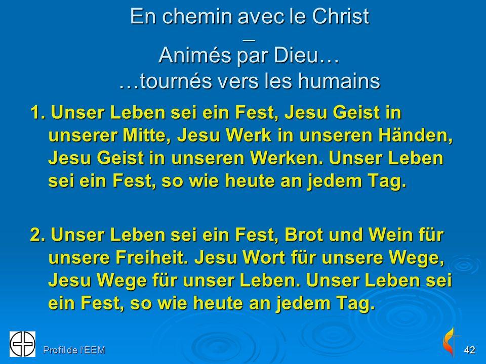 En chemin avec le Christ __ Animés par Dieu… …tournés vers les humains