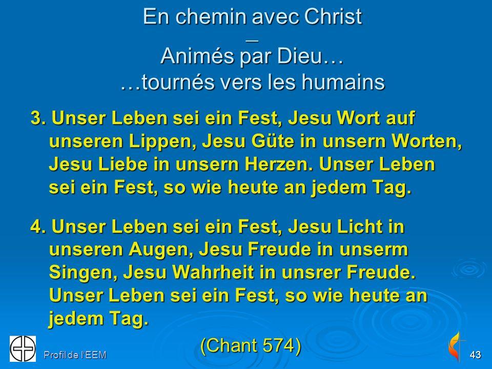 En chemin avec Christ __ Animés par Dieu… …tournés vers les humains