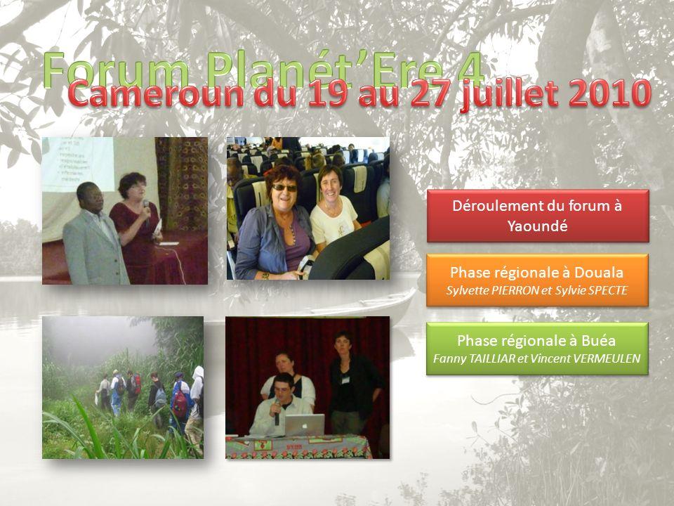 Forum Planét'Ere 4 Cameroun du 19 au 27 juillet 2010
