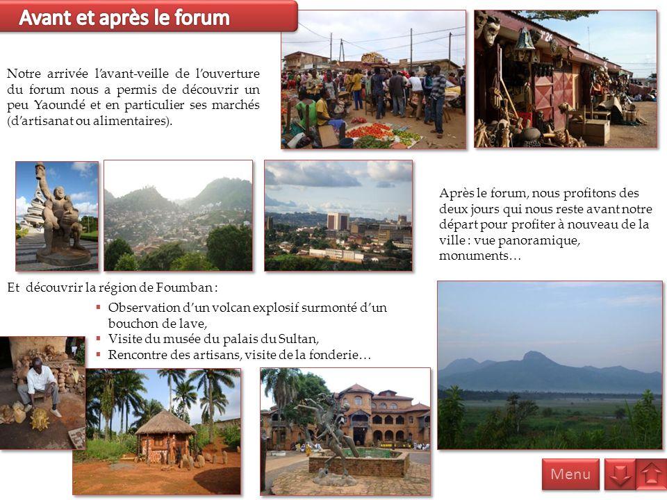 Avant et après le forum Menu