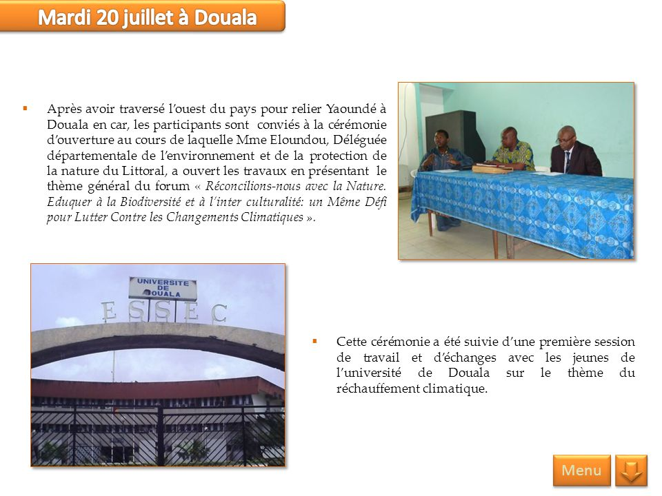 Mardi 20 juillet à Douala Menu