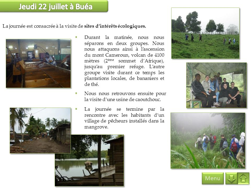 Jeudi 22 juillet à Buéa Menu
