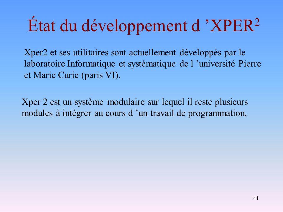 État du développement d 'XPER2