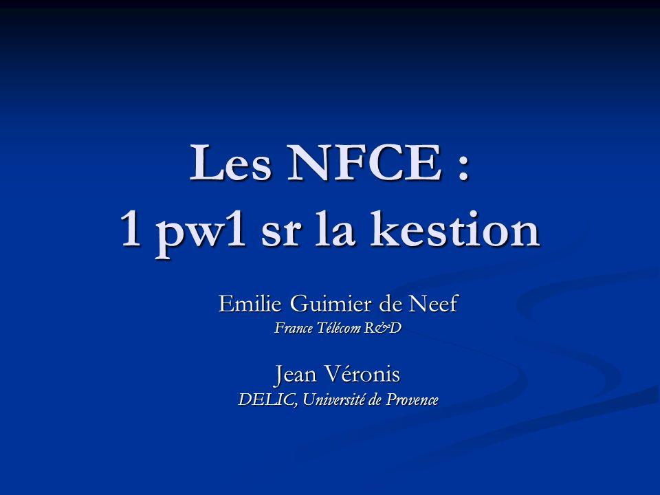 Les NFCE : 1 pw1 sr la kestion