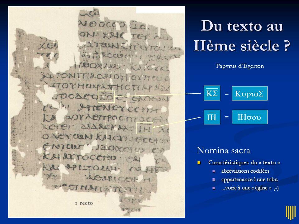 Du texto au IIème siècle