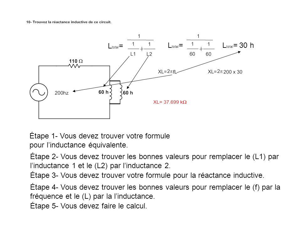 Ltotal= Ltotal= Ltotal= 30 h. Étape 1- Vous devez trouver votre formule pour l'inductance équivalente.