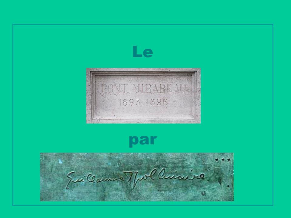 Le Pont Mirabeau par Guillaume APOLLINAIRE