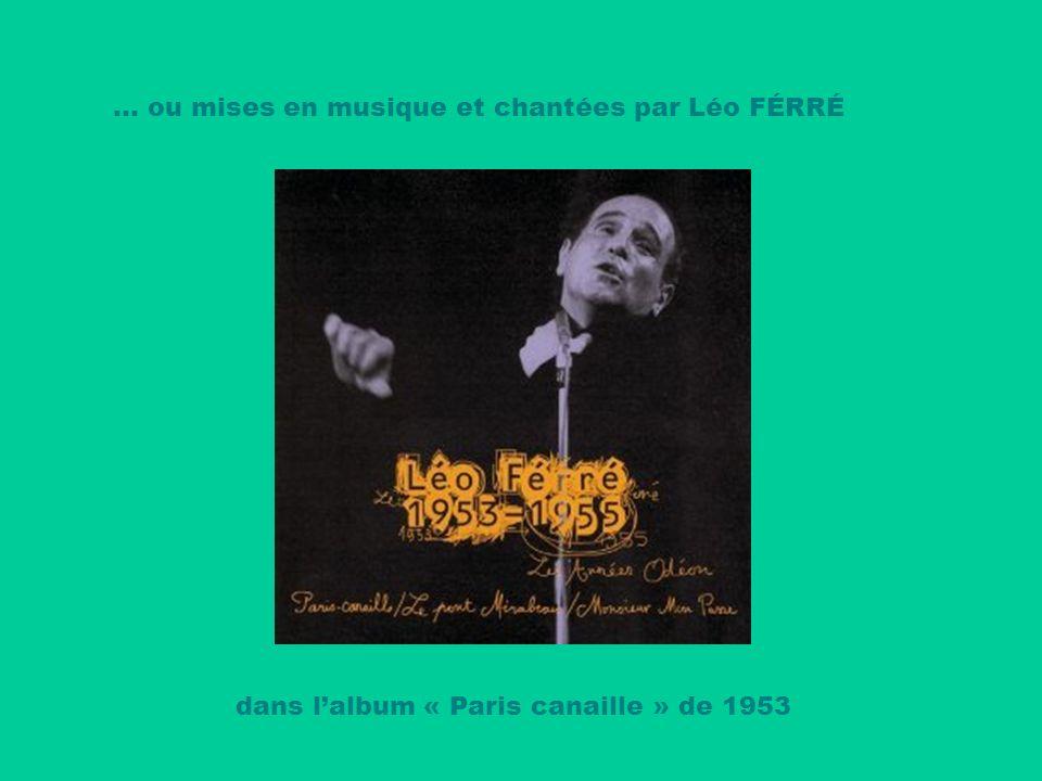 … ou mises en musique et chantées par Léo FÉRRÉ
