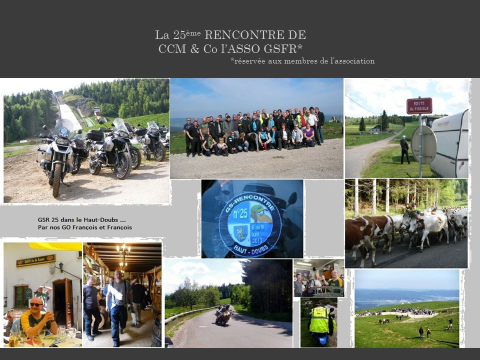 La 25ème RENCONTRE DE CCM & Co l'ASSO GSFR*