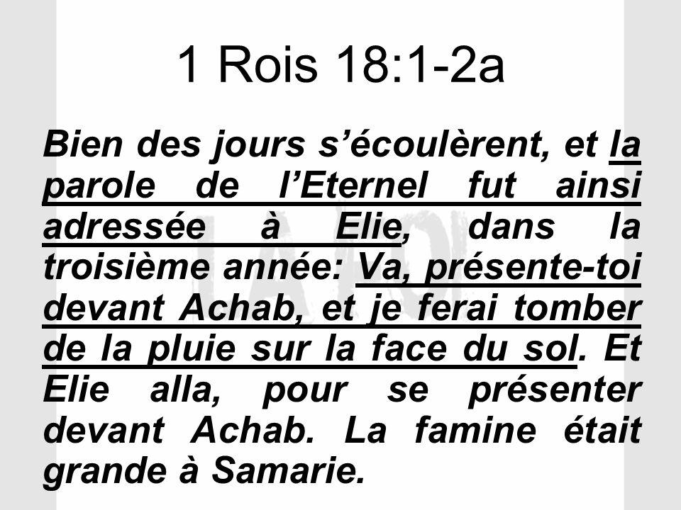 1 Rois 18:1-2a