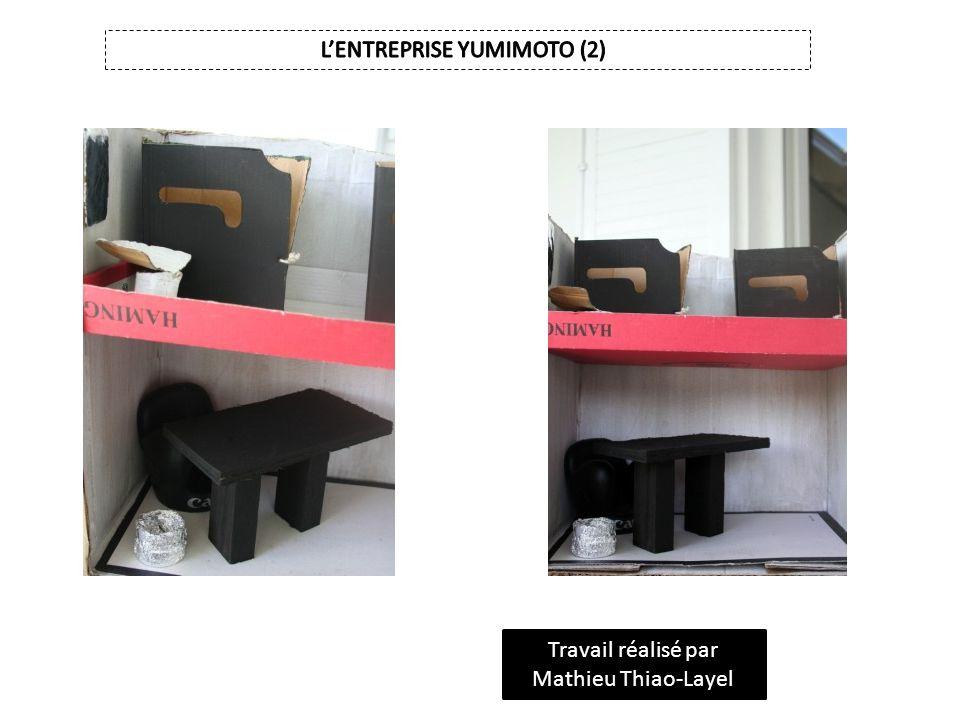 L'ENTREPRISE YUMIMOTO (2)