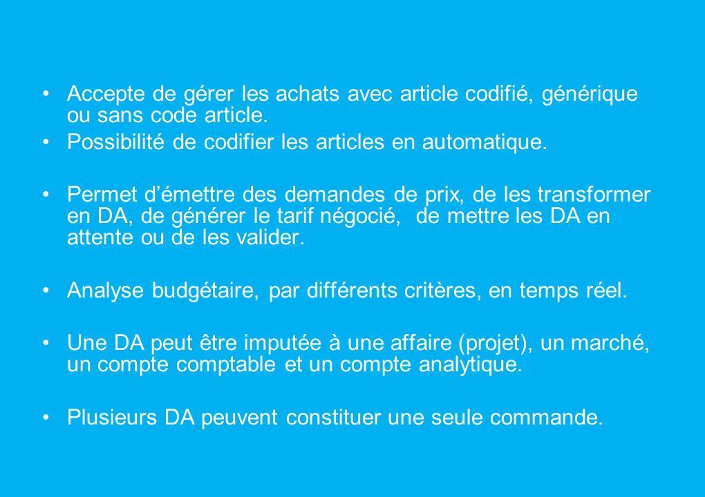 Accepte de gérer les achats avec article codifié, générique ou sans code article.