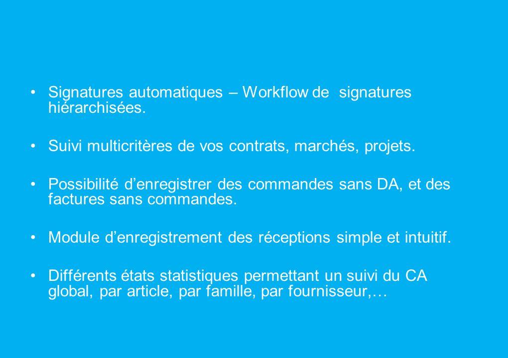 Signatures automatiques – Workflow de signatures hiérarchisées.