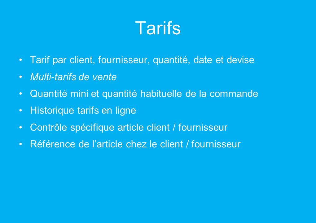 Tarifs Tarif par client, fournisseur, quantité, date et devise